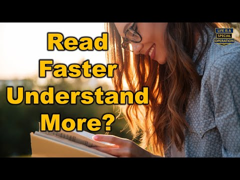 How to Read Faster & Remember / Comprehend More