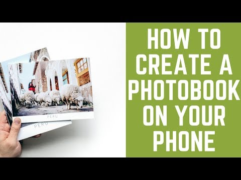 How to Create a Photo Book on your Phone or Tablet