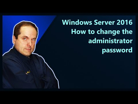 Windows Server 2016 How to change the administrator password