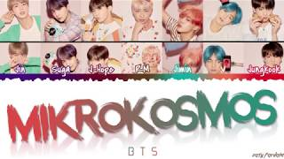 BTS (방탄소년단) - 'MIKROKOSMOS' Lyrics [Color Coded_Han_Rom_Eng]