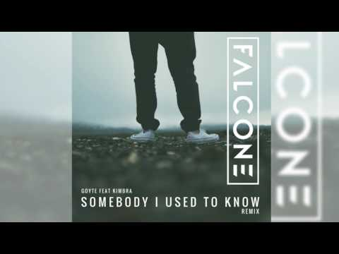 Goyte - Somebody I Used To Know (Falcone Remix)