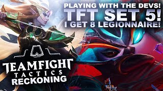 PLAYING THE NEW SET 5 WITH RIOT DEVS! 8 Legionnaire! | League of Legends