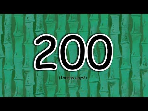 200 Subscriber Special - GuyEJT