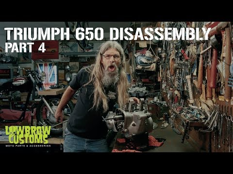 Triumph 650 Motorcycle Engine Disassembly & Rebuild part 4 - Lowbrow Customs