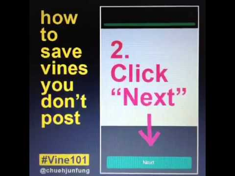 Vine App | How To Save Vines You Don't Post