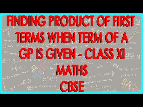 Finding Product of first five terms when 3rd term of a GP is given - Class XI Maths CBSE