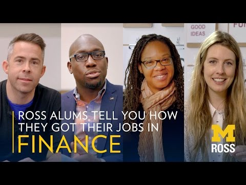 Ross Alums Tell You How They Got Their Jobs In Finance