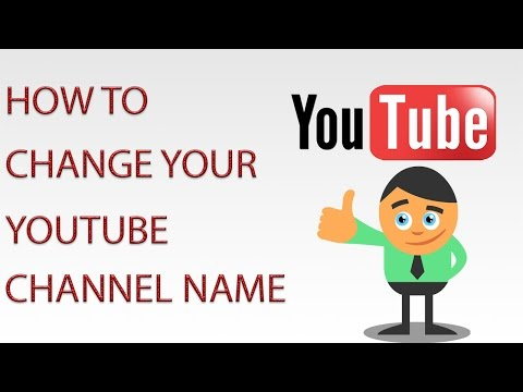 How to Change your YouTube Channel Name - 2015