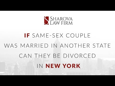 If same sex couple was married in another state can they be divorced in New York