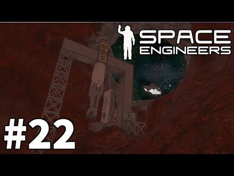 Space Engineers (Planet Survival) - Part 22