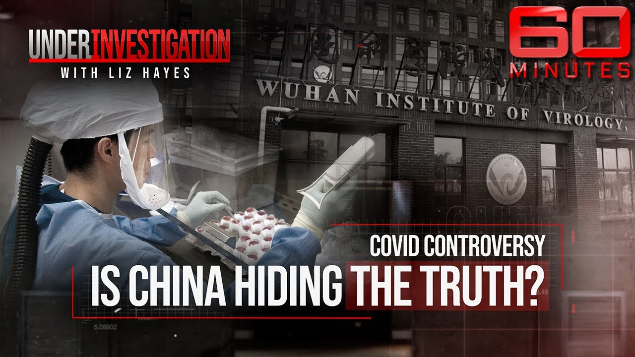 Was COVID-19 made inside a Chinese lab? | Under Investigation