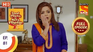 Saat Phero Ki Hera Pherie - Ep 81 - Full Episode - 19th June, 2018
