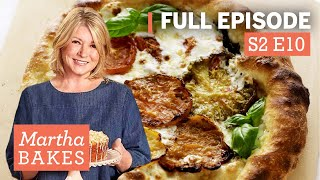 Martha Stewart Makes Pizza and Focaccia 3 Ways | Martha Bakes Classic Episodes