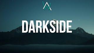 Alan Walker ‒ Darkside (Lyrics) ft. Au/Ra & Tomine Harket