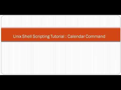 Unix Shell Scripting Tutorial  Calendar Command