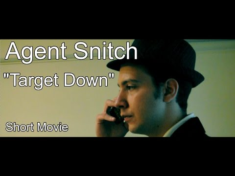 Agent Snitch: Target Down (Short Movie - Nikon D5000 and 18-55mm)