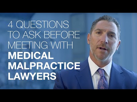 4 Questions To Ask Before Meeting With Medical Malpractice Lawyers