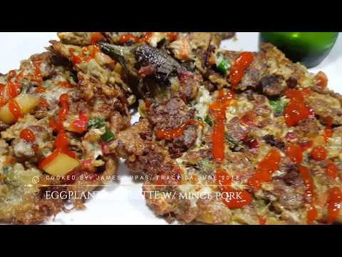 EGGPLANT OMELETTE WITH MINCE PORK