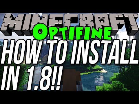 How To Install Optifine In Minecraft 1.8