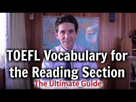 TOEFL Vocabulary for the Reading Section - The Ultimate Guide