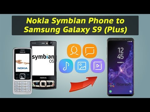 How to Copy All Contents from Nokia Symbian Phone to Samsung Galaxy S9 (Plus)