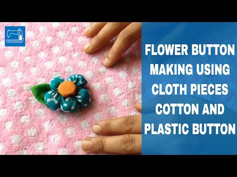 Flower Button Making Using Cloth Pieces Cotton & Plastic Button