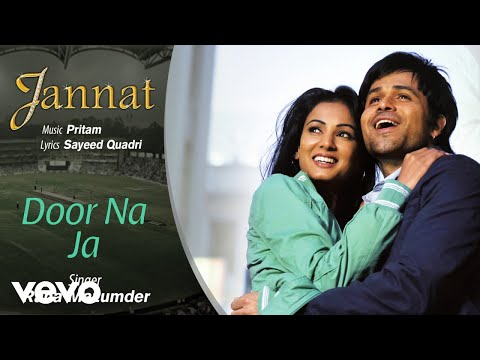 Door Na Ja - Official Audio Song | Jannat| Pritam | Emraan Hashmi