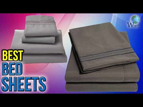 10 Best Bed Sheets 2017