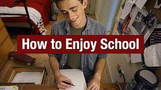 How to Enjoy School