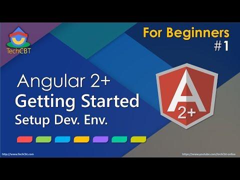 Angular 2: Getting Started & Setting up development environment