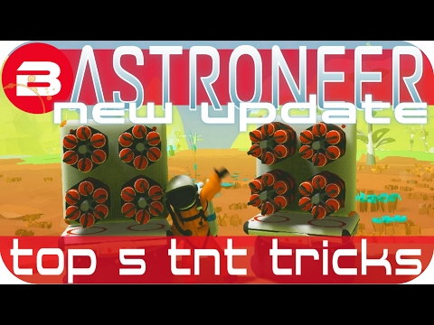 Astroneer Gameplay - NEW UPDATE: TOP 5 TNT TRICKS Lets Play Astroneer Experimental