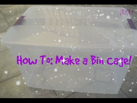 How To: Make a Bin Cage!