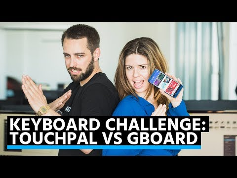 Keyboard Challenge: TouchPal Keyboard Pro vs Gboard! Which Editor won?