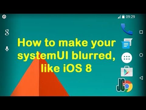 How To Make your Android System UI blurred like an iOS 8
