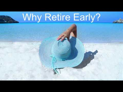 Why Retire Early?