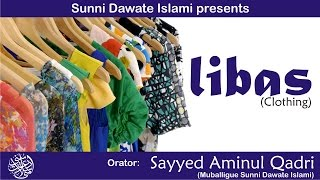 Libas - Sayyed Aminul Qadri - Bharuch Ijtema 2014