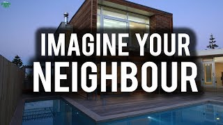 IMAGINE YOUR NEIGHBOR DID THIS (Powerful)