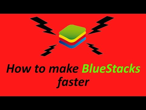 Make Bluestacks 2 faster 2016