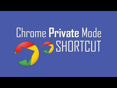 Google Chrome private mode shortcut