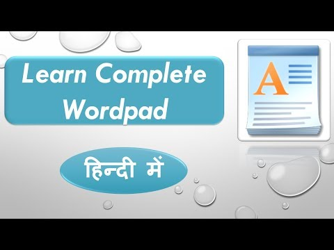 Lecture 6: Wordpad Complete Tutorial in Hindi || learn Complete Wordpad in Hindi