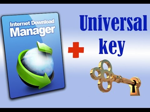 Internet Download Manager Full version + Crack File + Universal Key File free