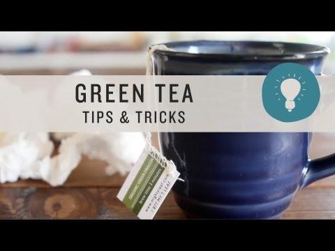 Green Tea Tips & Tricks - Superfoods