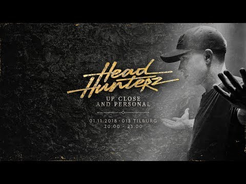 Headhunterz - Up Close and Personal (1.11.2018)