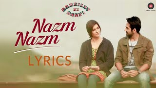 Tu Nazm Nazm sa mere   Full Song   Lyrics   Bareilly Ki Barfi   Ayushmann Khurrana   Watch It Now