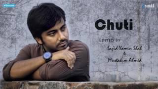 Chuti | Shopnil Rajib | Lyrical Video | Bangla New Song | 2017