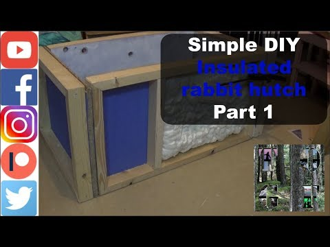 Insulated rabbit hutch Part 1 (Framing and walls)