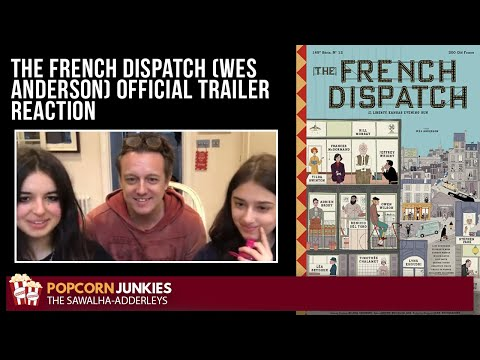 THE FRENCH DISPATCH (Wes Anderson) OFFICIAL TRAILER - The Popcorn Junkies Trailer Reaction