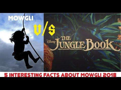 Mowgli 2018 vs Jungle Book 2016 || 5 interesting facts about Mowgli 2018