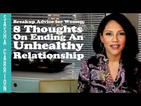 8 Thoughts On Ending An Unhealthy Relationship