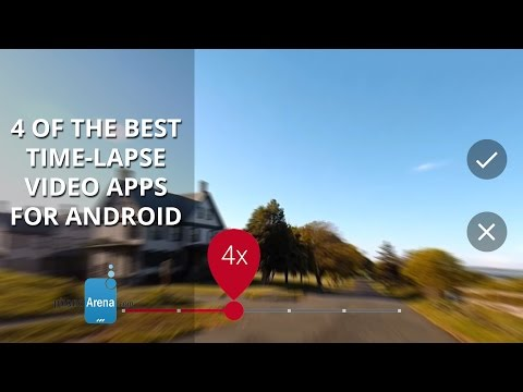 4 of the best time lapse video apps for Android